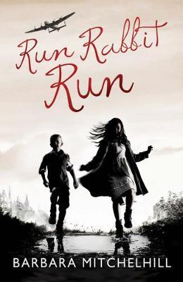 Run Rabbit Run by Barbara Mitchelhill