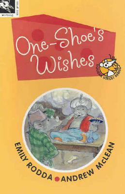 One-Shoe's Wishes by Emily Rodda
