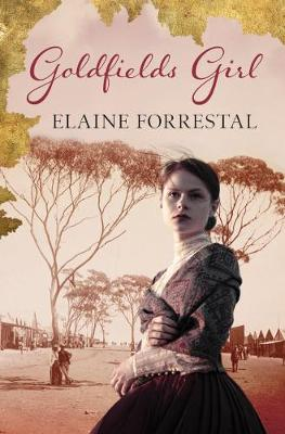Goldfields Girl book