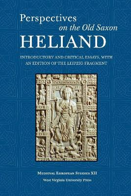Perspectives on the Old Saxon Heliand by Valentine A. Pakis