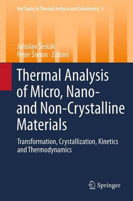 Thermal analysis of Micro, Nano- and Non-Crystalline Materials by Jaroslav Sestak