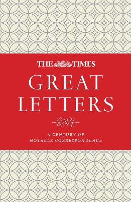 The Times Great Letters by James Owen