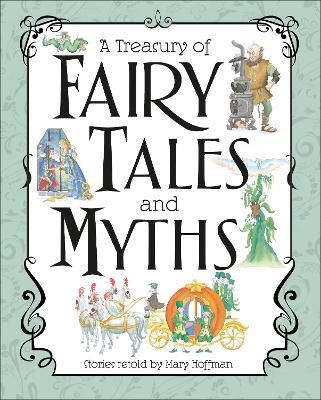 A Treasury of Fairy Tales and Myths by Mary Hoffman