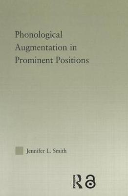 Phonological Augmentation in Prominent Positions book