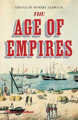 The The Age of Empires by Robert Aldrich