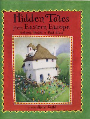 Hidden Tales from Eastern Europe by Paul Hess