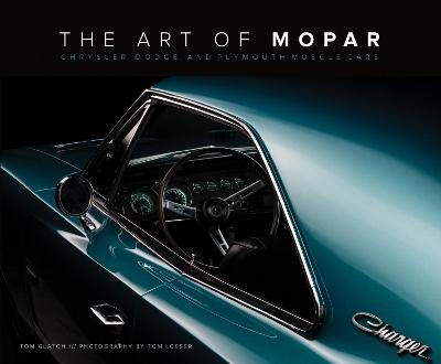 The Art of Mopar by Tom Glatch