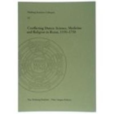Conflicting Duties: Science, Medicine and Religion in Rome, 1550 - 1750 by Maria Pia Donato