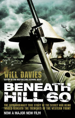 Beneath Hill 60 by Will Davies