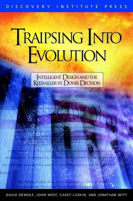 Traipsing into Evolution by David K. DeWolf