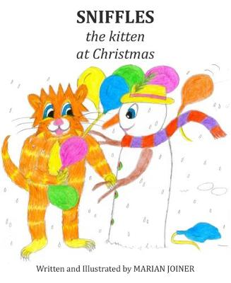 Sniffles the Kitten at Christmas by Marian Joiner