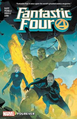 Fantastic Four By Dan Slott Vol. 1: Fourever by Dan Slott