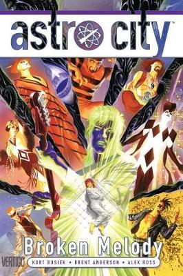 Astro City Vol. 16 Broken Century by Kurt Busiek
