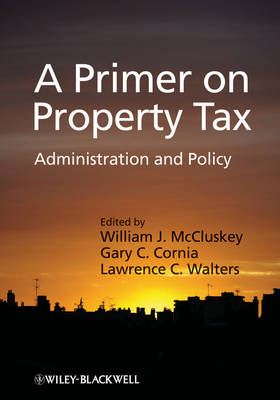 A Primer on Property Tax by William J. McCluskey