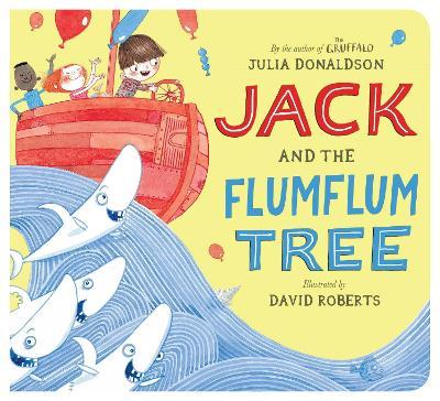 Jack and the Flumflum Tree by Julia Donaldson