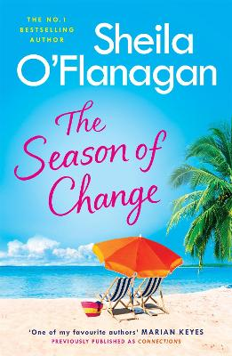 The Season of Change: Your summer holiday must-read by the #1 bestselling author! by Sheila O'Flanagan