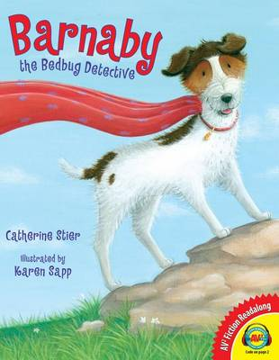 Barnaby the Bedbug Detective by Catherine Stier