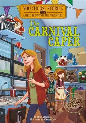 Carnival Caper by Steve Brezenoff
