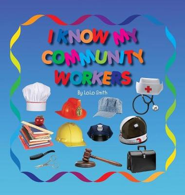 I Know My Community Workers by Dominic Green