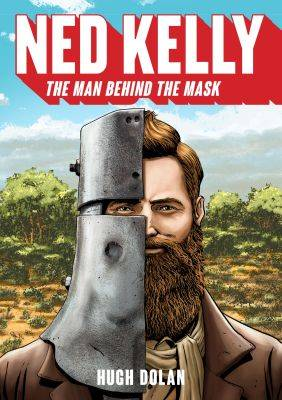 Ned Kelly by Hugh Dolan