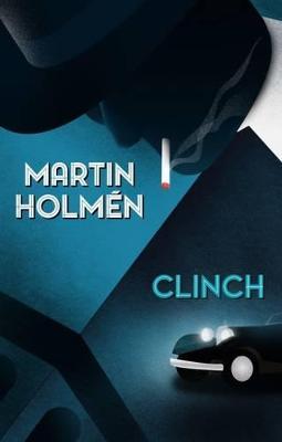 Clinch by Martin Holmen