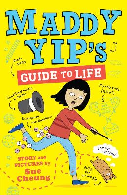 Maddy Yip's Guide to Life: A laugh-out-loud illustrated story! book