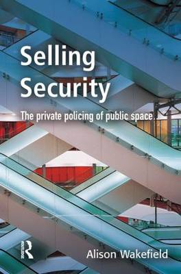 Selling Security by Alison Wakefield