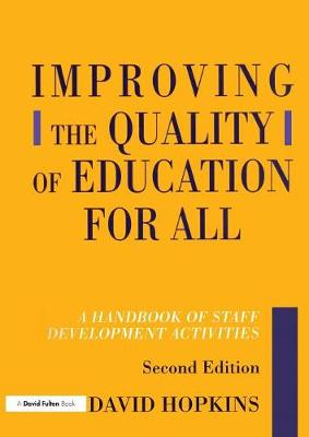 Improving the Quality of Education for All by David Hopkins