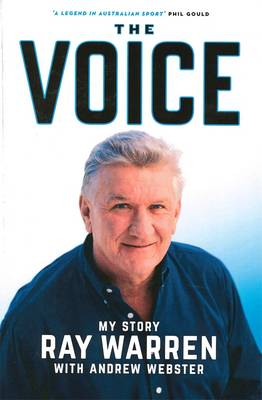 The Voice: My Story by Ray Warren