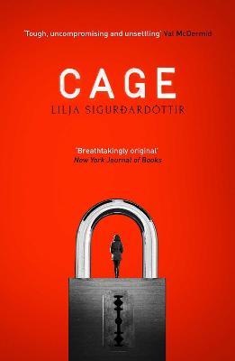 Cage by Lilja Sigurdardottir