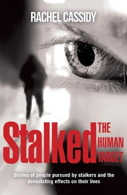 Stalked: The Human Target book