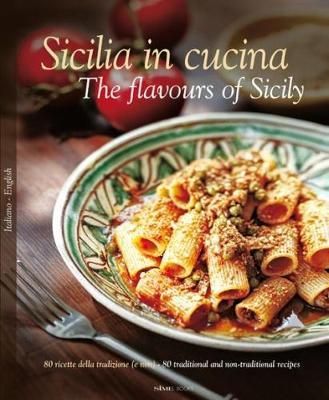 Taste of Sicily by William Dello Russo