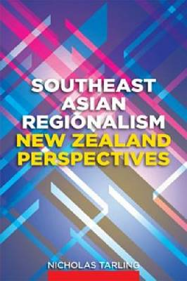 Southeast Asian Regionalism by Nicholas Tarling