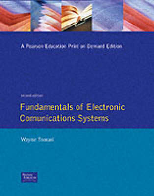 Fundamentals Of Electronic Communication Systems book