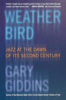 Weather Bird by Gary Giddins