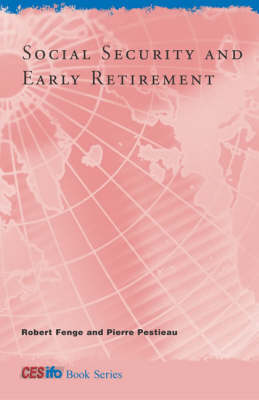 Social Security and Early Retirement by Robert Fenge