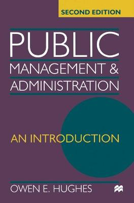 Public Management and Administration by Owen E. Hughes