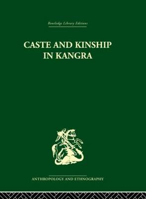 Caste and Kinship in Kangra by Jonathan Parry