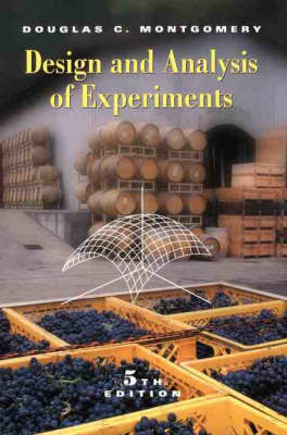 Design and Analysis of Experiments by Douglas C. Montgomery