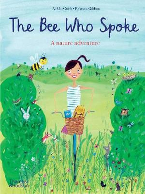 The Bee Who Spoke: A nature adventure book
