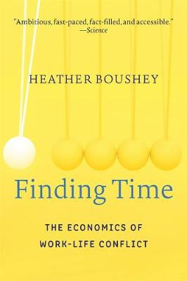 Finding Time: The Economics of Work-Life Conflict book