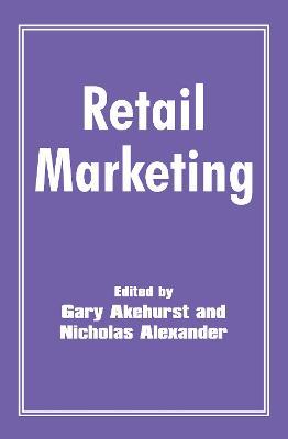Retail Marketing by J. Blythman