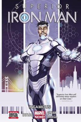 Superior Iron Man Volume 1: Infamous by Yildiray Cinar