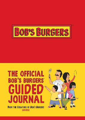 The Official Bob's Burgers Guided Journal by 20th Century Fox