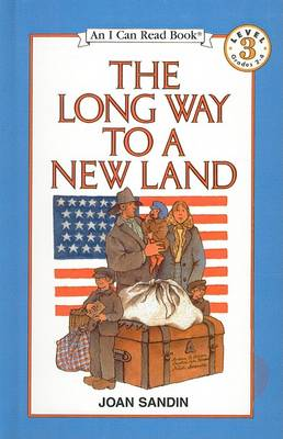The Long Way to a New Land by Joan Sandin