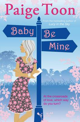 Baby Be Mine by Paige Toon