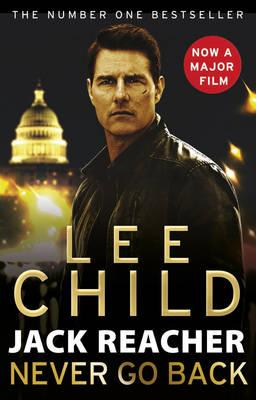Jack Reacher: Never Go Back by Lee Child