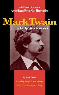 """Mark Twain at the """"Buffalo Express"""" by Mark Twain"""