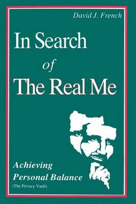 In Search of the Real Me by David French