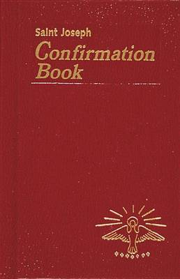 Confirmation Book by Reverend Lawrence G Lovasik